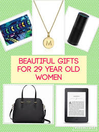 gifts for 29 year best gifts for in their twenties
