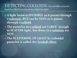 the scattering of light by colloids is called chapter 17 classification of matter ppt download