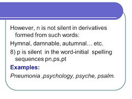 some general guidelines for correct pronunciation silent consonant