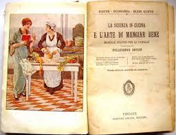 histoire de la cuisine une bible culinaire italienne artusi la science en cuisine et l
