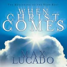 when christ comes by max lucado audiobook download christian