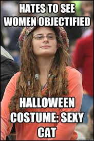 Sexy Halloween Meme - hates to see women objectified halloween costume sexy cat