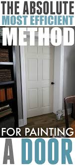 the fastest most efficient way to paint a door