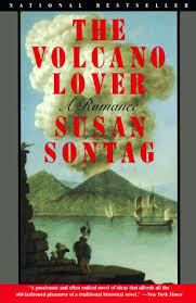 The Bonfire Of The Vanities Sparknotes The Volcano Lover A Romance By Susan Sontag
