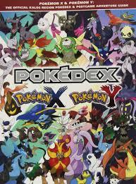 pokemon x u0026 pokemon y the official kalos region pokedex
