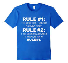 structural engineer always right never wrong funny t shirt u2013 beckkam