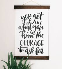courage quote canvas wall hanging art art pieces jenny