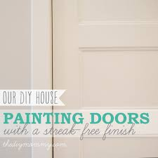 painting doors with a streak free finish where we found our