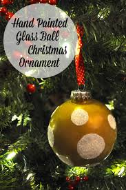 hand painted glass ball christmas ornaments simple sojourns