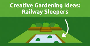 Railway Sleepers Garden Ideas Creative Gardening Ideas Railway Sleepers Grabco