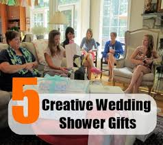 creative bridal shower gift ideas for the 5 best creative wedding shower gifts gift idea for bridal shower