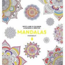 Le petit livre de coloriage  Mandalas Harmonie  broché  Collectif