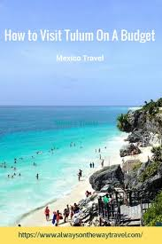 63 best travel guide mexico images on pinterest travel guide