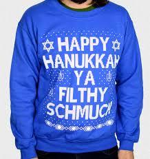 happy hanukkah sweater hanukkah sweater happy hanukkah ya filthy