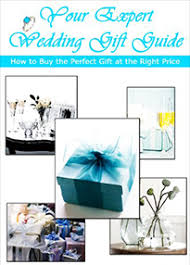 wedding gift guide expert wedding gift guide michael h collins michael h collins