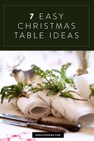Holiday Table Decorations by 118 Best Christmas Table Images On Pinterest Christmas Ideas