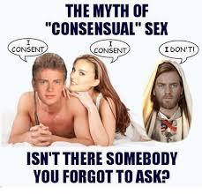 Star Wars Sex Meme - the myth of consensual sex star wars the myth of consensual