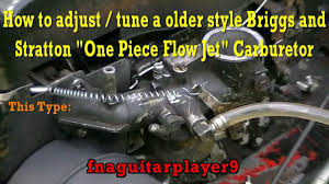how to adjust a briggs and stratton one piece flow jet carburetor