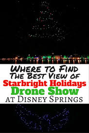 drone light show disney springs best place to watch starbright holidays drone show at disney springs