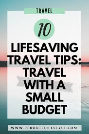 10 lifesaving tips on how to travel on a low budget reroute