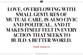 Love And Change Quotes by 9 Powerful Pope Francis Quotes On Climate Change Reader U0027s Digest