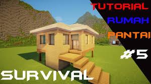 Membuat Rumah Di Minecraft | minecraft tutorial cara membuat rumah pantai di mode survival 5