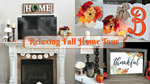 relaxing home decor relaxing fall home tour 2017 fall decor for a small budget fall
