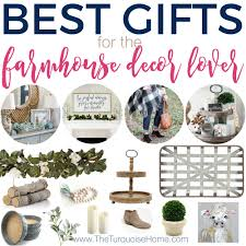 the best gifts for the farmhouse decor lover the turquoise home