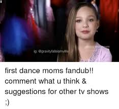 Dance Moms Memes - 25 best memes about dance moms dance moms memes