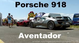 Porsche 918 Old - porsche 918 races lamborghini aventador lp750 4 sv youtube