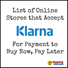 stores online online stores that accept klarna to buy now pay later shopping