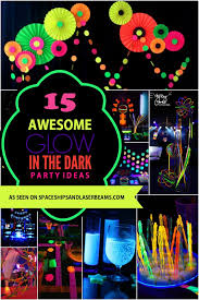 15 awesome glow in the dark birthday party ideas spaceships and