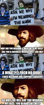 Guy Fawkes Mask Meme - truth about guy fawkes album on imgur