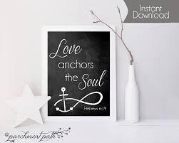 Quot Love Anchors The Soul - love anchors the soul wall art hebrews 6 19 bible verse