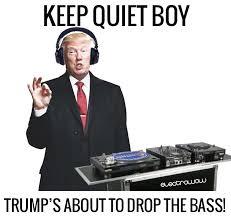 Dj Meme - dj donald trump the best funny memes