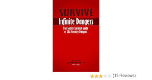 The Armchair Survivalist Survive Infinite Dangers The Family Survival Guide Of 21st