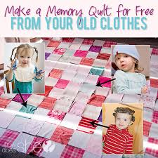 memory clothes make a memory quilt for free from your clothes