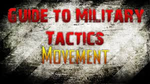 guide to military tactics movement pt 1 youtube