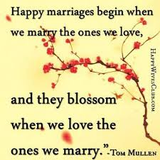 happy marriage quotes best quotes happy marriages begin and blossom quotes
