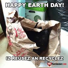 Fbf Meme - 13 earth day memes that will make you laugh and also make you think
