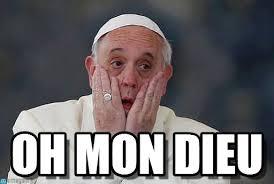 Qa Memes - oh mon dieu papa meme on memegen