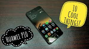 10 cool things to do with huawei p10