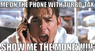 Tax Meme - not even taxes can bring down jerry maguire tax memes