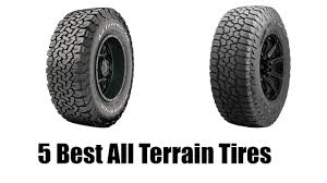 best tires for toyota tacoma best all terrain tires buy in 2017