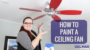 spray paint ceiling fan how to paint a ceiling fan youtube
