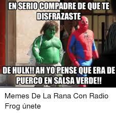Memes De Hulk - 25 best memes about memes de la rana memes de la rana memes