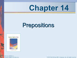 Mcgraw Hill Desk Copies Chapter 14 Prepositions Mcgraw Hill Irwin Ppt Video Online Download