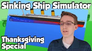 sinking ship simulator 2017 thanksgiving special