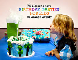 birthday party venues for kids best place to kids birthday in orange county jpg