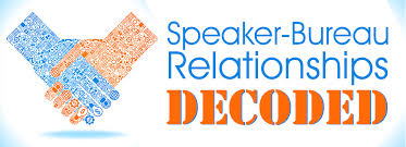 the speaker bureau speaker magazine speaker bureau relationships decoded